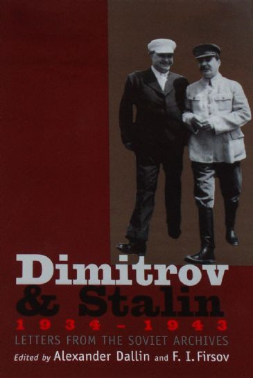 Dimitrov and Stalin 1934-1943, Letters from the Soviet Archive